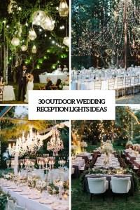 30 Outdoor Wedding Reception Lights Ideas - Weddingomania