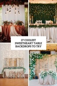 27 Coolest Sweetheart Table Backdrops To Try - Weddingomania