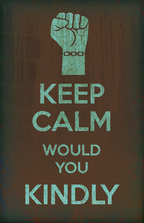 Keep Calm Quotes For Girls Wallpaper Would You Kindly Bioshock Quotes Quotesgram