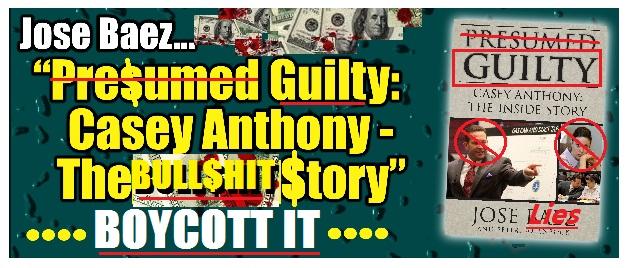 DO NOT BUY Jose Baez\u0027s book \ - presumed guilty book