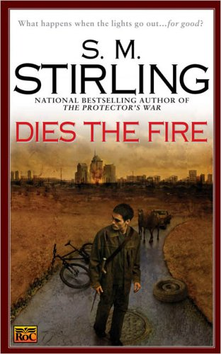 Dies the Fire: A Novel of the Change review