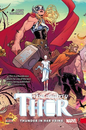 The Mighty Thor Vol 1 Thunder In Her Veins The Mighty Thor 20152018 review
