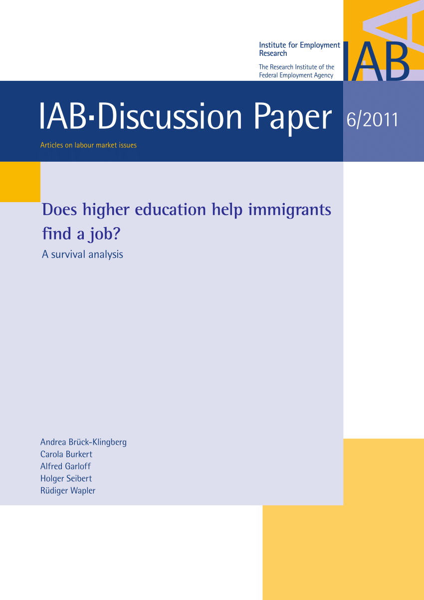 Arbeitsagentur Indeed Pdf Does Higher Education Help Immigrants Find A Job A