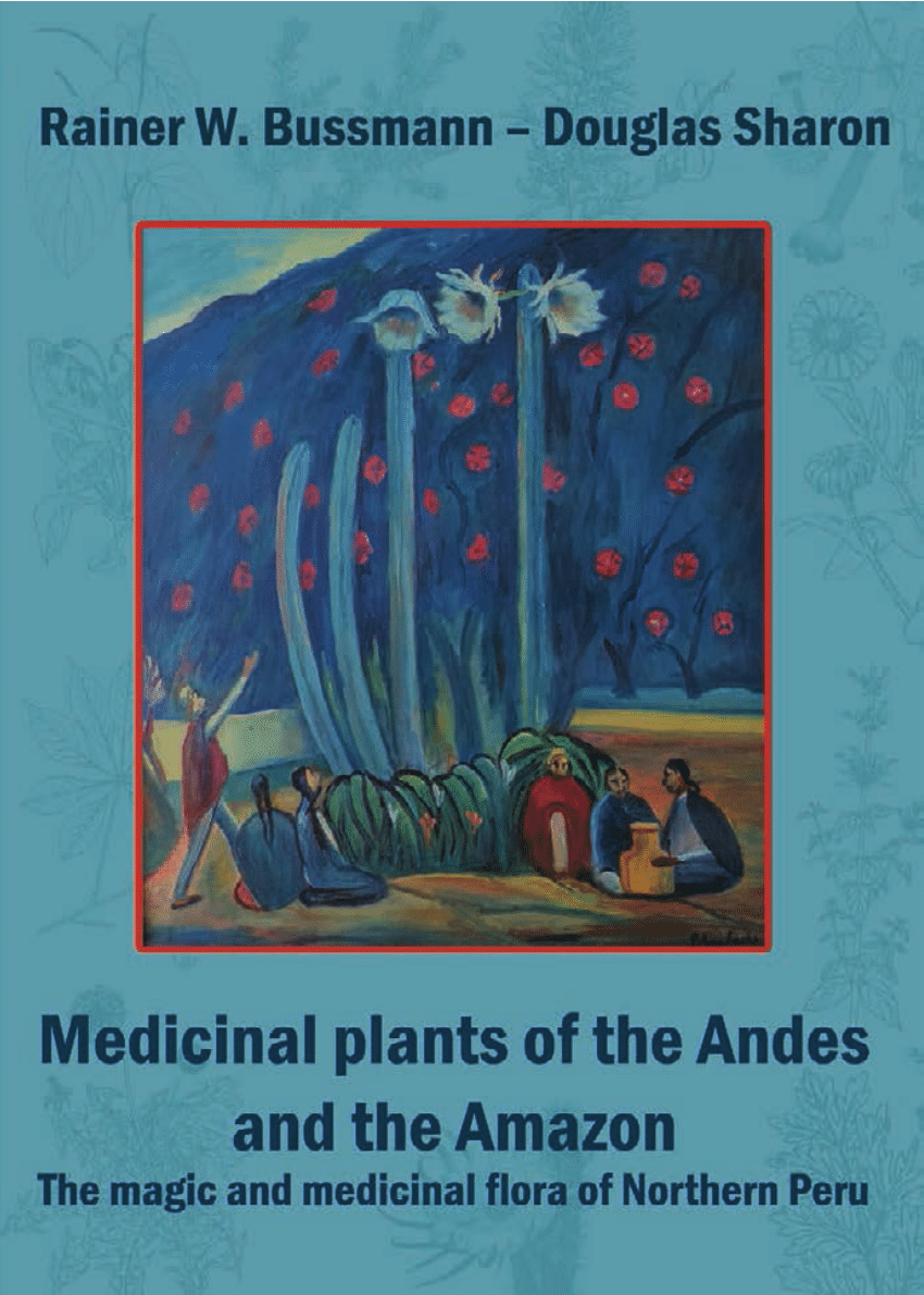 Mesa De Cultivo Amazon Pdf Medicinal Plants Of The Andes And The Amazon The Magic And