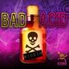 Bad Acid Riddim Mix By Power Punch Sound