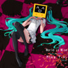 supercell feat. Hatsune Miku - World is Mine (Mike T.V. Remix)