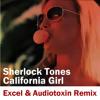 Sherlock Tones - California Girl (Excel & Audiotoxin Master Mix)