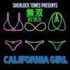 Sherlock Tones - California Girl (VNRIVALED remix)