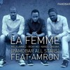 La Femme PaMoBar All Stars ( Mic Flammez  Ricky Mo & Kang The Dreamer) Feat. Amron   #228promo
