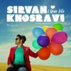 Doost Daram Zendegiro-Sirvan Khosravi