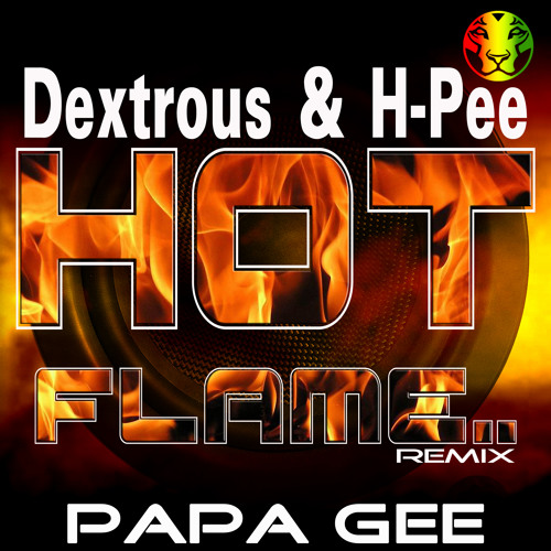 Pull Over Gerät Hot Flame Dj Dextrous H Pee Papa G Remix By Yardrock
