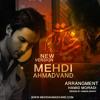 Mehdi Ahmadvand - Kheyli Doost Daram