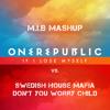 If I Lose Myself Tonight, Don't You Worry Child (M.i.B MashUp) - FREE DOWNLOAD