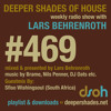 Deeper Shades Of House #469 w/ guest mix by Sfiso Wishingsoul