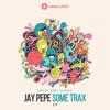 Jay Pepe - Puffer [Some Trax E.P.]