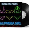 California Girl - Sherlock Tones (Nathan Divino Remix)