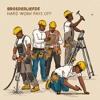 Broederliefde - Voor De Buurt - Hard work pays off EP