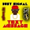 Busy Signal - #Text Message Maxi By DJ Benghi 2015