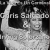 La Vida Es Un Carnaval (Chris Salgado & Irving Solorzano Latin Mix 2016 Demo) DESCARGA DESDE BUY