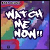 Watch Me Now - Busy (Tapia Beat Bootleg)