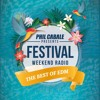 Phil Cabale presents Festival Weekend Radio #011