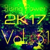 Rising Power 2K17 Vol. 31