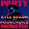 The Weeknd - Party Monster (Kyle Braun & Poorchoice Remix)