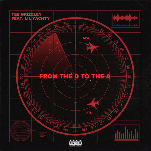 From The D To The A feat Lil Yachty by Tee Grizzley Free