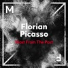 Florian Picasso - Blast From The Past (Radio Edit) [OUT NOW]