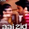Aaj Zid Song | Arijit Singh,Mithoon |Aksar 2 | Zarin Khan, Gautam Rode