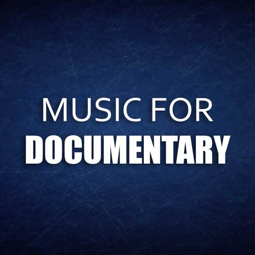 Instrumental Background Music For Documentary (Free Download) by