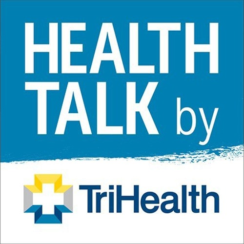 Heart Health by Health Talk by TriHealth Free Listening on SoundCloud