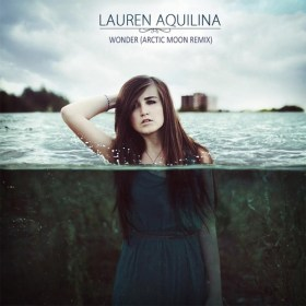 Lauren Aquilina - Wonder (Arctic Moon Remix)