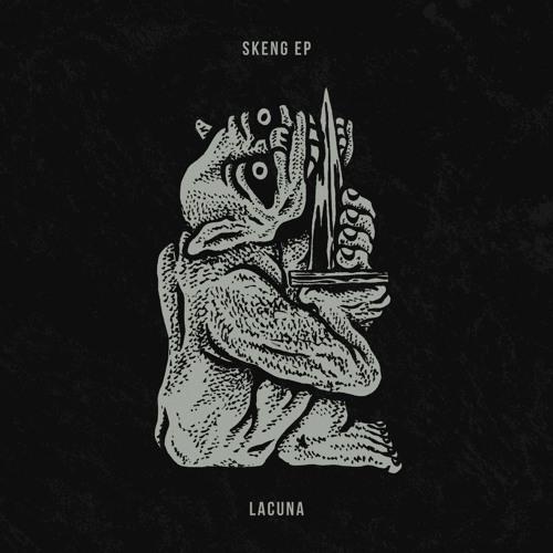 Lacuna Skeng EP