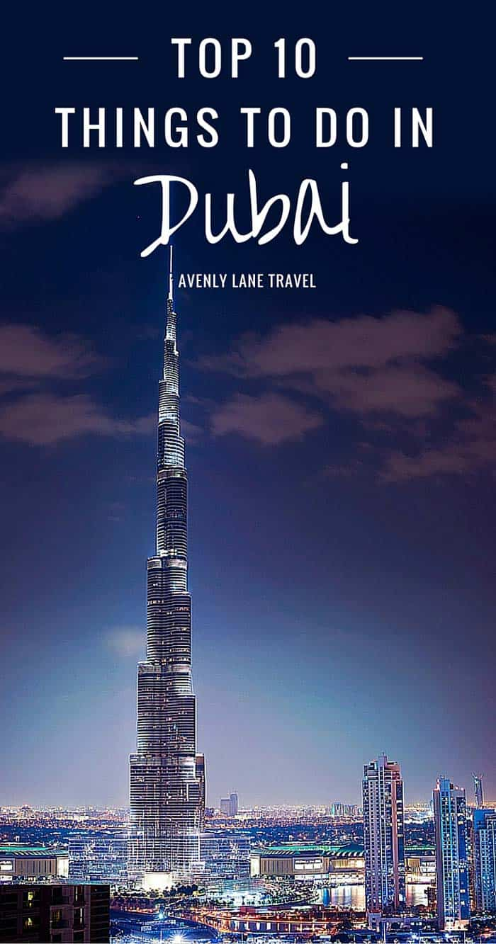 Top 10 Things To Do In Dubai Avenly Lane Travel