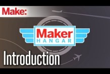 Maker Hangar Episode 1: Introduction
