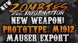 "NEW WEAPON - ""Prototype M1912 Mauser Export Model"" - Black Ops 2 DLC 4 ..."