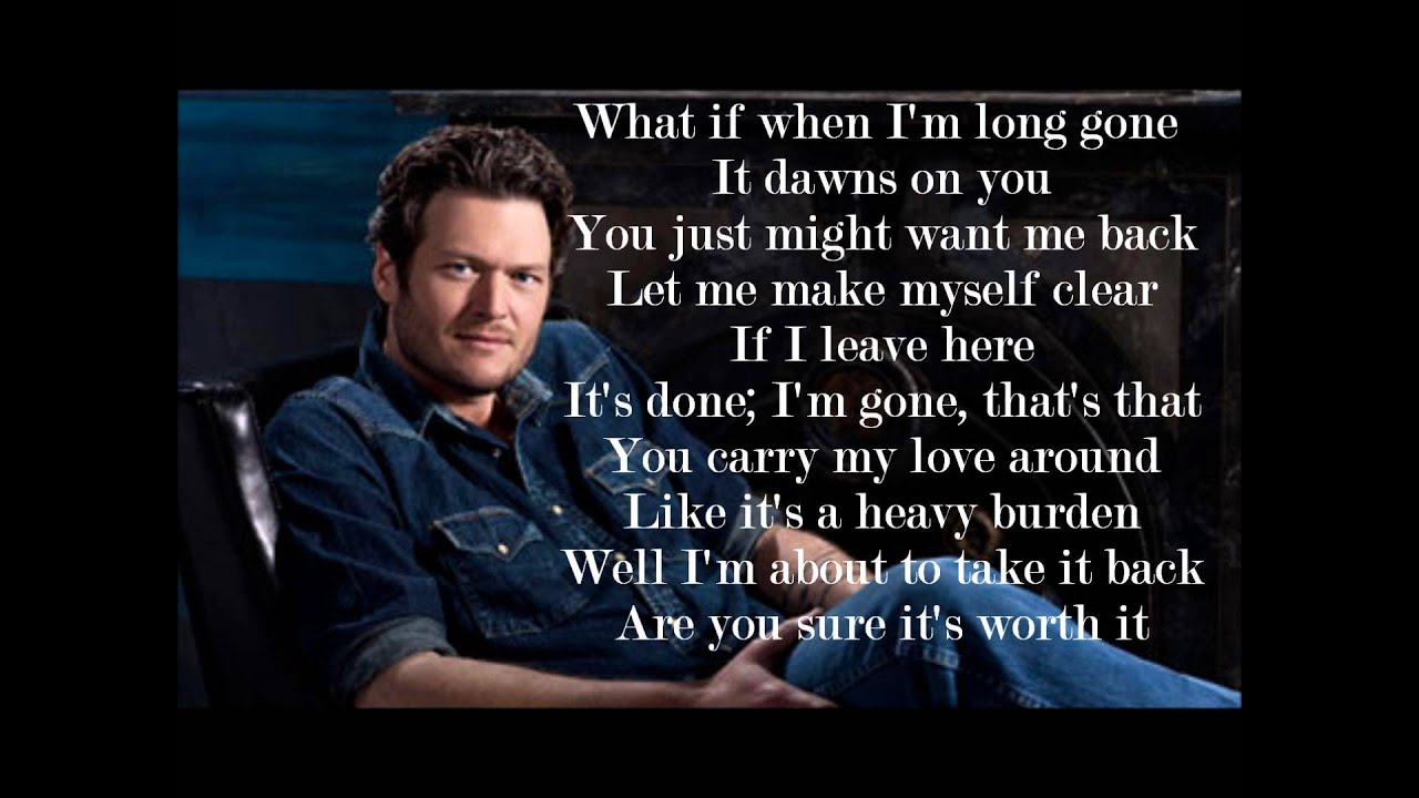 Chances Quotes Wallpaper Blake Shelton Don T Make Me Lyrics Youtube