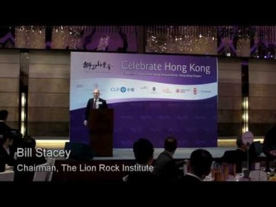 2013 Celebrate Hong Kong - Welcome Address by the Chairman of the Lion Rock Institute Bill Stacey