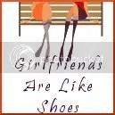 GirlfriendsAreLikeShoes photo girlfriendsarelikeshoesnewbutton.jpg