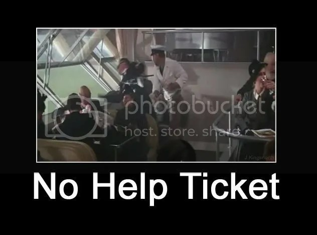 No Help Ticket