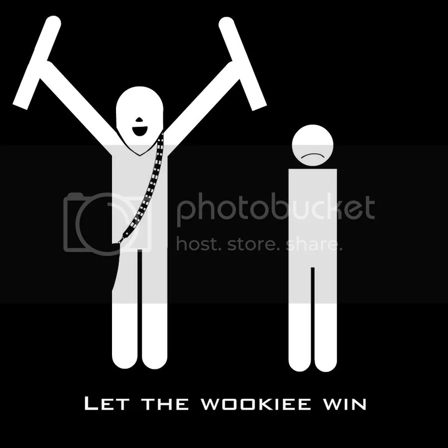 Let the Wookiee Win