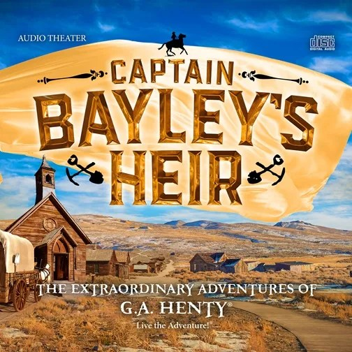Captain Bayley's Heir