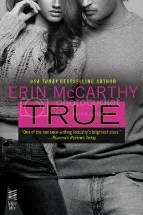 992c4e9b 58ef 4aa9 9f9e ae94b5c1971d zps673fc1ad Review: True by Erin McCarthy