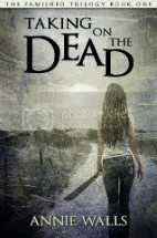 takingonthedead Review: Taking On the Dead by Annie Walls
