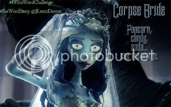 Corpse Bride #PFSixWordChallenge #SixWordStory @JLenniDorner