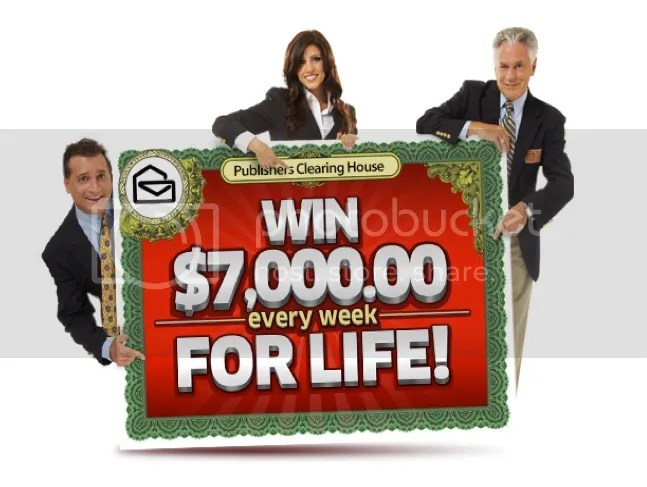 """photo 3a3c25c7-34c7-46da-9ada-0198c616a412_zps266893ec.jpg Publishers Clearing House Sweepstakes """"Win $7000 A Week For Life"""""""