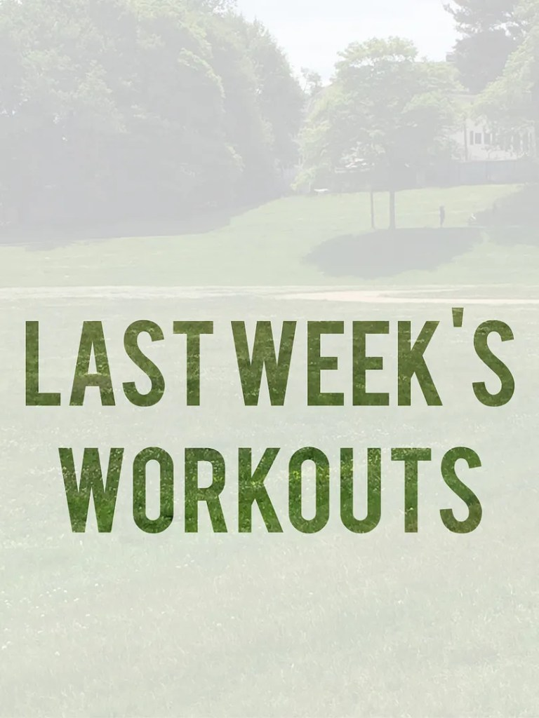 all or nothing last week's workouts
