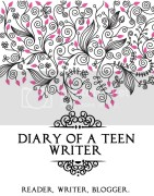 Diary of a Teen Writer