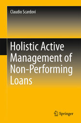 Holistic Active Management of Non-Performing Loans (ebook) by Claudio Scardovi | 9783319253633